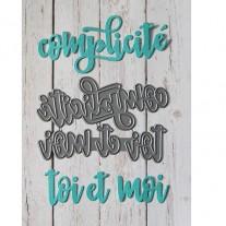 Simple à Souhait Dies Complicité & Toi et Moi